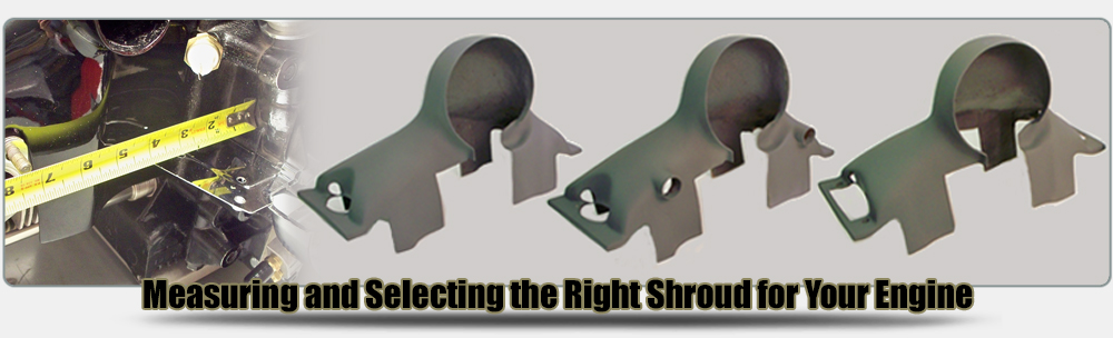 Selecting the Right Shroud